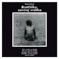 LPKryl Karel / Bratříčku,zavírej vrátka / Reedice 2015 / Vinyl