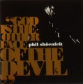 CDShoenfelt Phil / God Is The Other Face Of Devil
