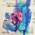 CDAlmond Marc / Velvet Trail