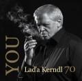 CDKerndl Láďa/Kerndlová T. / You