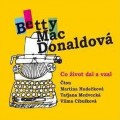 CDMacDonaldová Betty / Co život dal a vzal / MP3