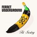 CDTři sestry / Fernet Underground