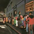 2LPWeather Report / 8:30 / Vinyl / 2LP