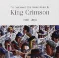 2CDKing Crimson / Condensed 21st Century Guide to K.C. / 1969-2003