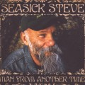 CDSeasick Steve / Man From Another Time