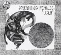 CDScreaming Females / Ugly