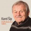 CDŠíp Karel / Bláznivej kmet / 70 let / 21 nejlepších textů