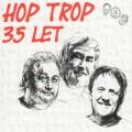 CDHop Trop / 35 let / Digipack