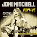 CDMitchell Joni / Night In The City 1968