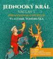 3CDVondruška Vlastimil / Jednooký král Václav I. / MP3 / 3CD