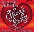 LPVejvoda Jaromír / Škoda lásky / Vinyl