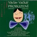 CDVačkář Václav / Probuzení