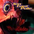 CDTen Foot Pole / Insider