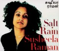 CDRaman Susheela / Salt Rain