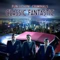 CDFun Lovin Criminals / Classic Fantastic