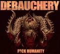 3CDDebauchery / F..K Humanity / Limited / 3CD / Digipack