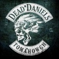 CDDead Daniels / Tomahowgh