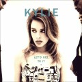 CDMinogue Kylie / Let's Get To It / Special Edition