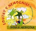 CDLoutky v nemocnici / Dobrá medicína