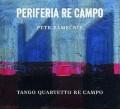 CDZámečník Petr/Tango Quartetto Re Campo / Periferia Re Campo