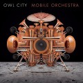 CDOwl City / Mobile Orchestra