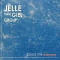 CDJelle Van Giel Group / Songs For Everyone / Digipack