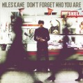 CDKane Miles / Don't Forget Who You Are