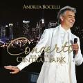 CDBocelli Andrea / Concerto / One Night In Central Park / 2015 Remas