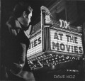 CDKoz Dave / At The Movies / Double Feature