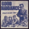 CDGood Riddance / Peace In Our Time / Digipack