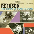 2LPRefused / Shape Of Punk To Come / Vinyl / 2LP