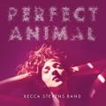 CDStevens Becca Band / Perfect Animal / Digipack