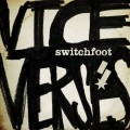 CDSwitchfoot / Vice Verses