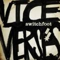 CDSwitchfoot / Vice Verses