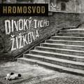 CDHromosvod / Divoký ticho Žižkova / Digipack