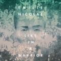 CDNicolas Emilie / Like I'm A Warrior