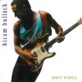 CDBullock Hiram / Way Kool