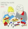 CDGirlpool / Before The World WasBig