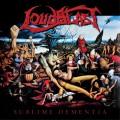 LPLoudblast / Sublime Dementia / Reedice / Vinyl