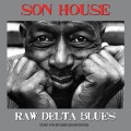 2CDSon House / Raw Delta Blues / 2CD / Digisleeve