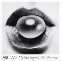 CDMo / No Mythologies To Follow