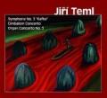 CDTeml Jiří / Symphonic And Concertante Works / Digipack