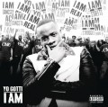 CDYo Gotti / I Am