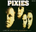 2CDPixies / Live At Brixton Academy / 2CD / Digipack
