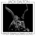 LPDalton Jack / Past Swallows Love / Vinyl