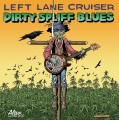 CDLeft Lane Cruiser / Dirty Spliff Blues