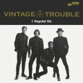 LPVintage Trouble / 1 Hopeful RD. / Vinyl