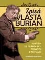 DVDBurian Vlasta / Zpívá V.Burian / Sestřih filmových melodií