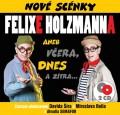 2CDŠír David/Reil Miroslav / Nové scénky Felixe Holzmanna / 2CD