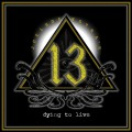 CDJoel Hoekstra's 13 / Dying To Live